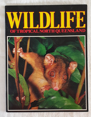Wildlife of Tropical North Queensland