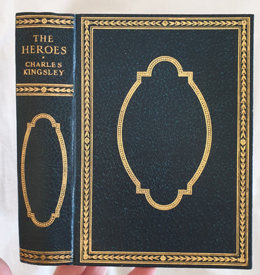 The Heroes  Or Greek Fairy Tales For My Children  by Charles Kingsley