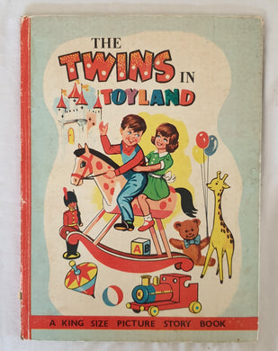 The Twins in Toyland by Wendy Wilkin