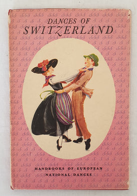 Dances of Switzerland by Louise Witzig