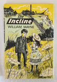 The Incline by William Mayne