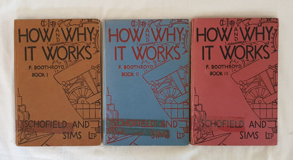 How and Why It Works  Books I, II and III  by F. Boothroyd