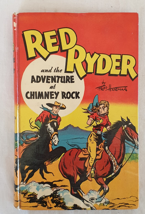 Red Ryder and the Adventure at Chimney Rock by H. C. Thomas