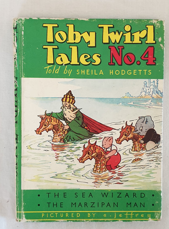 Toby Twirl Tales No. 4 by Sheila Hodgetts