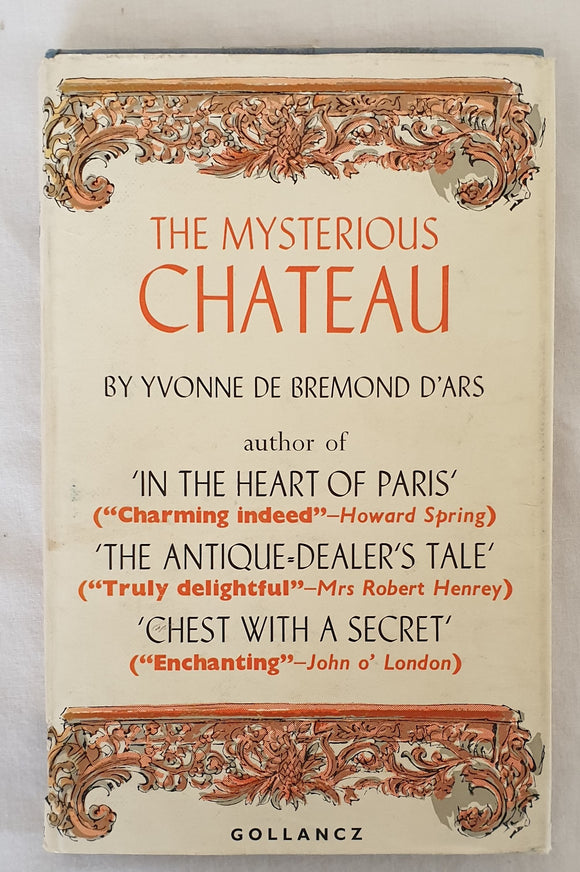 The Mysterious Chateau by Yvonne de Bremond d'Ars