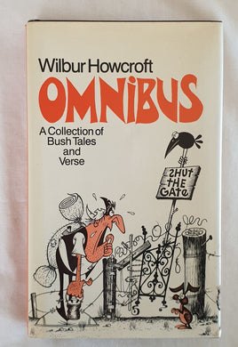 Omnibus  A Collection of Bush Tales and Verse  by Wilbur Howcroft