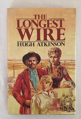 The Longest Wire by Hugh Atkinson