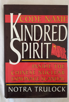 Code Name Kindred Spirit by Notra Trulock