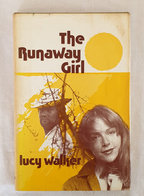 The Runaway Girl by Lucy Walker