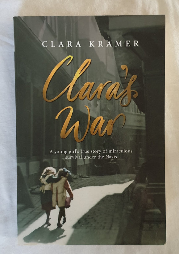 Clara's War by Clara Kramer