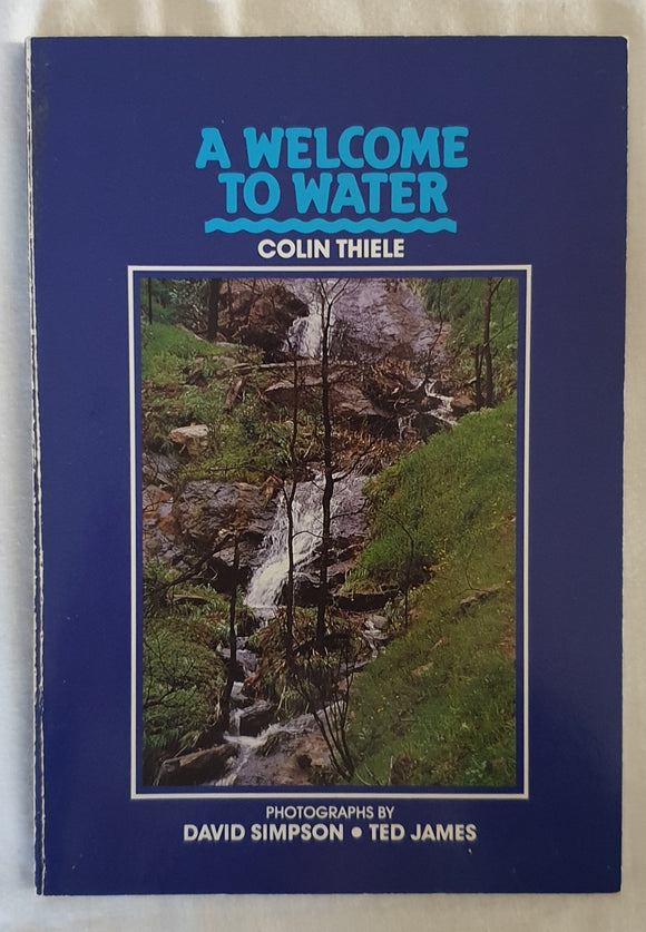 A Welcome to Water by Colin Thiele