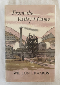 From the Valley I Came by Wil Jon Edwards