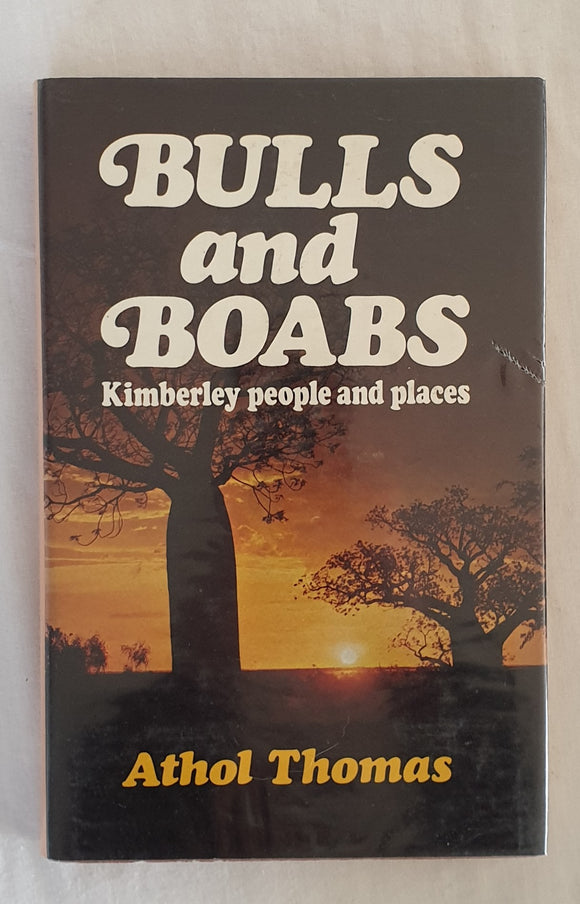 Bulls and Boabs by Athol Thomas