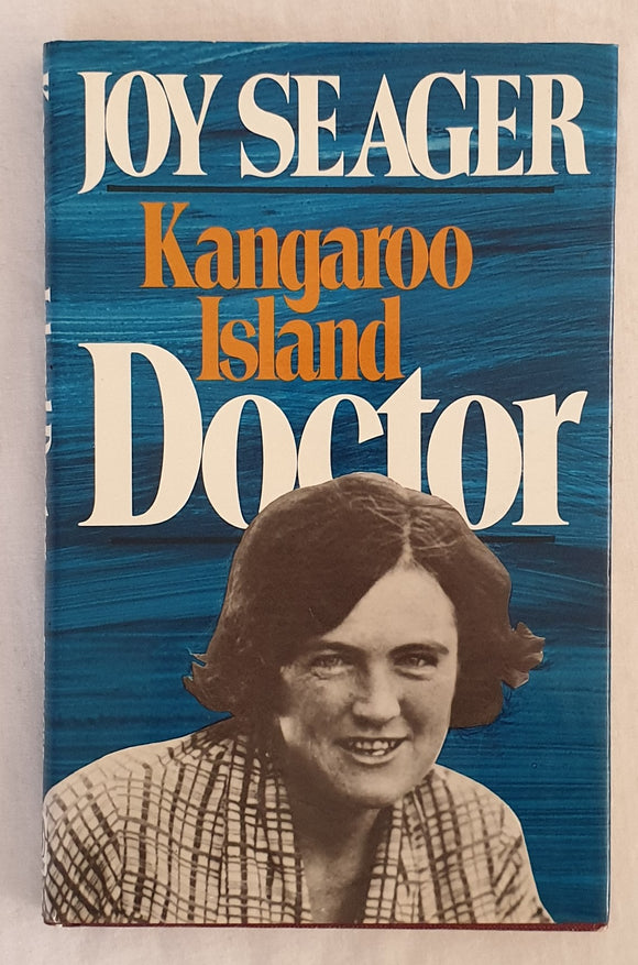 Kangaroo Island Doctor by Joy Seager