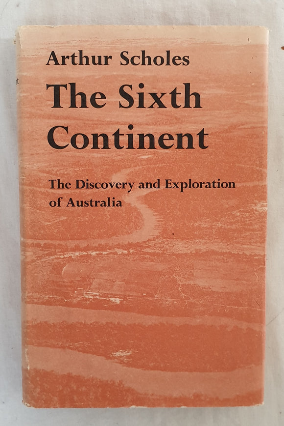 The Sixth Continent by Arthur Scholes