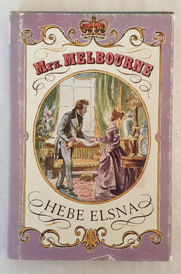 Mrs. Melbourne by Hebe Elsna