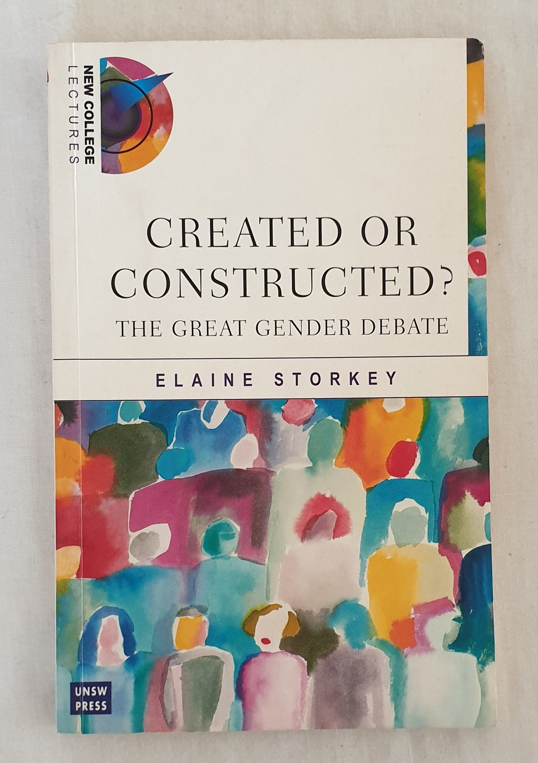 Created or Constructed? by Elaine Storkey