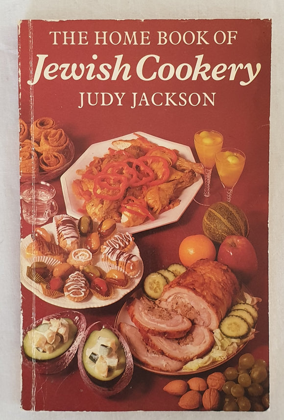 The Home Book of Jewish Cookery by Judy Jackson