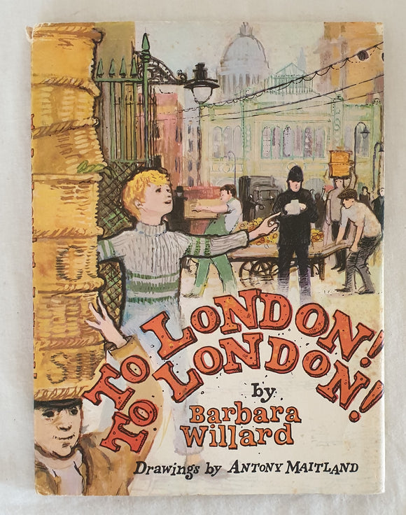 To London! To London! by Barbara Willard