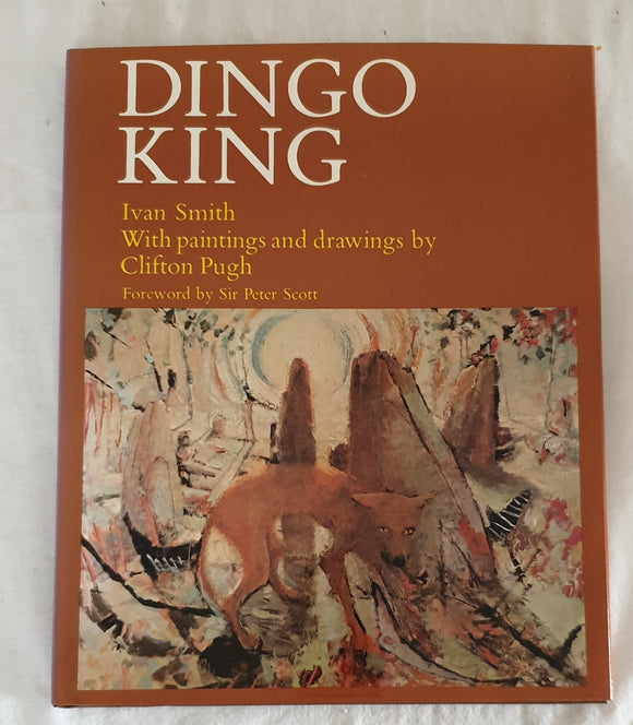 Dingo King by Ivan Smith