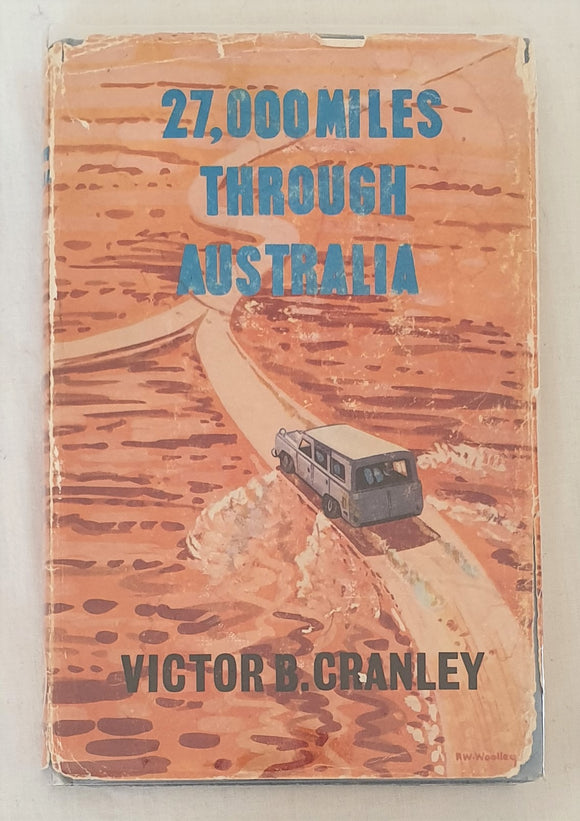 27,000 Miles Through Australia by Victor B. Cranley
