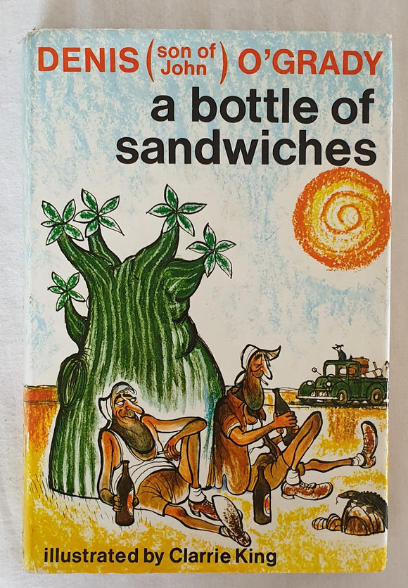 A Bottle of Sandwiches by Denis O'Grady
