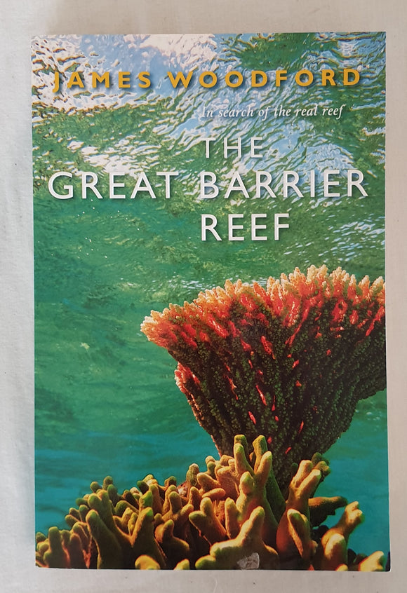 The Great Barrier Reef by James Woodford