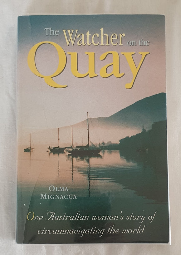 The Watcher on the Quay by Olma Mignacca