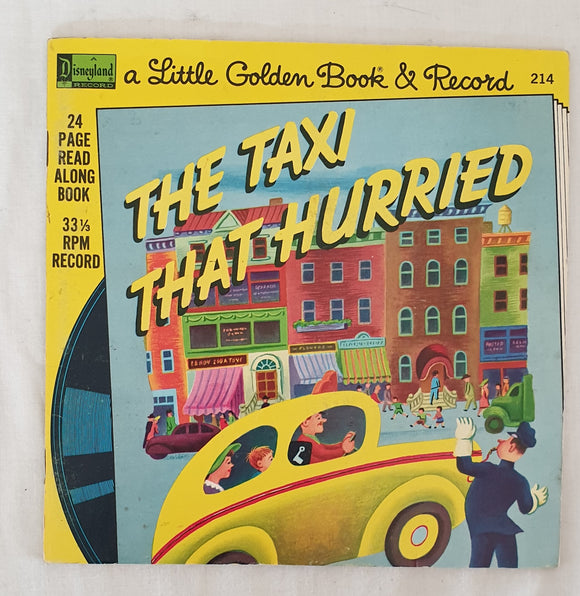 The Taxi That Hurried  A Little Gold Book & Record #214  by Lucy Sprague Mitchell, Irma Simonton Black and Jessie Stanton
