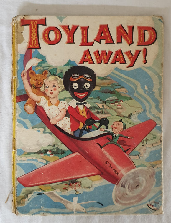 Toyland Away! Illustrated by