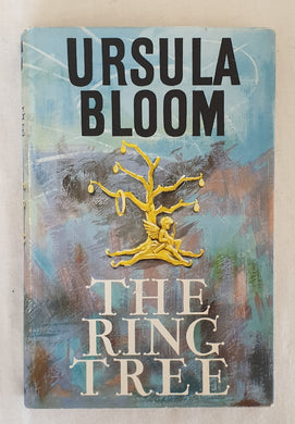 The Ring Tree by Ursula Bloom
