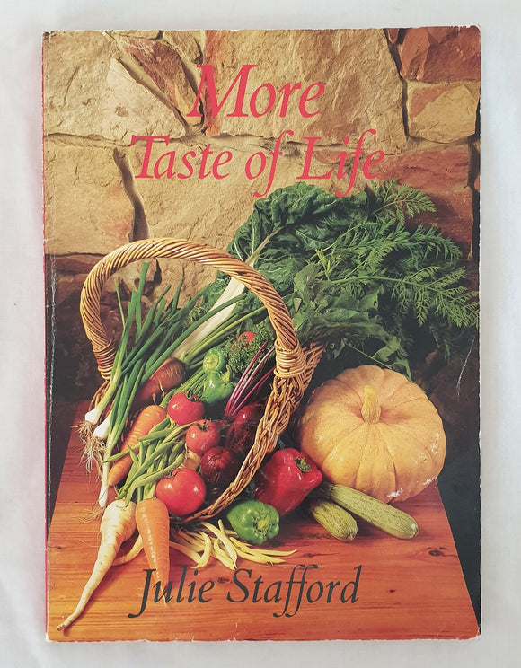More Taste of Life by Julie Stafford