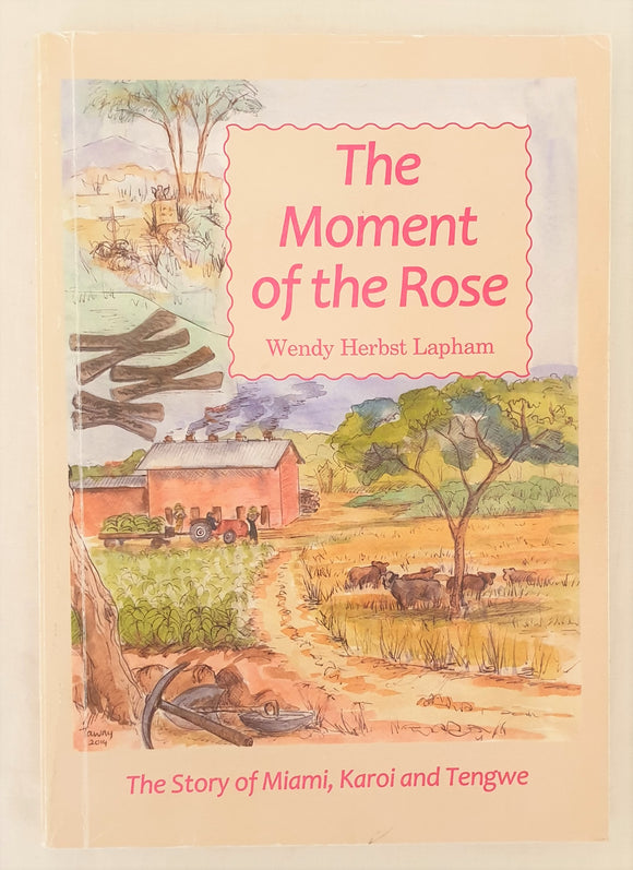 The Moment of the Rose by Wendy Herbst Lapham