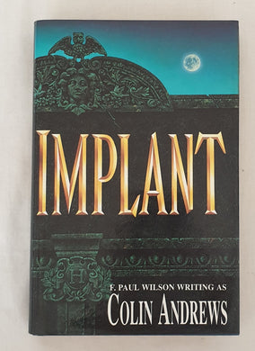 Implant by Colin Andrews