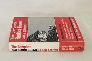 The Complete Sherlock Holmes: Long Stories by Sir Arthur Conan Doyle