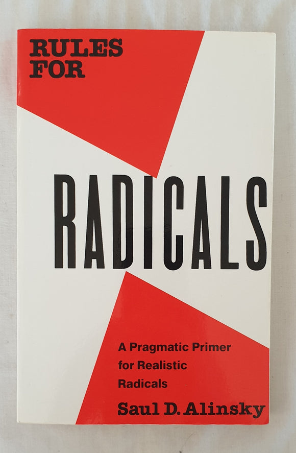 Rules For Radicals by Saul D. Alinsky