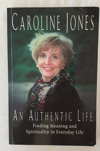 An Authentic Life by Caroline Jones