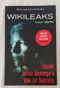 Wikileaks by David Leigh and Luke Harding