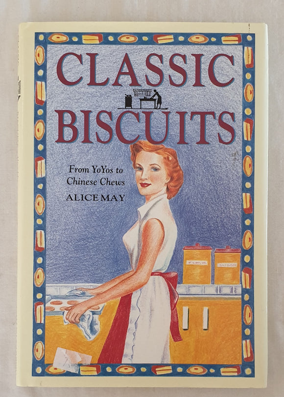 Classic Biscuits by Alice May