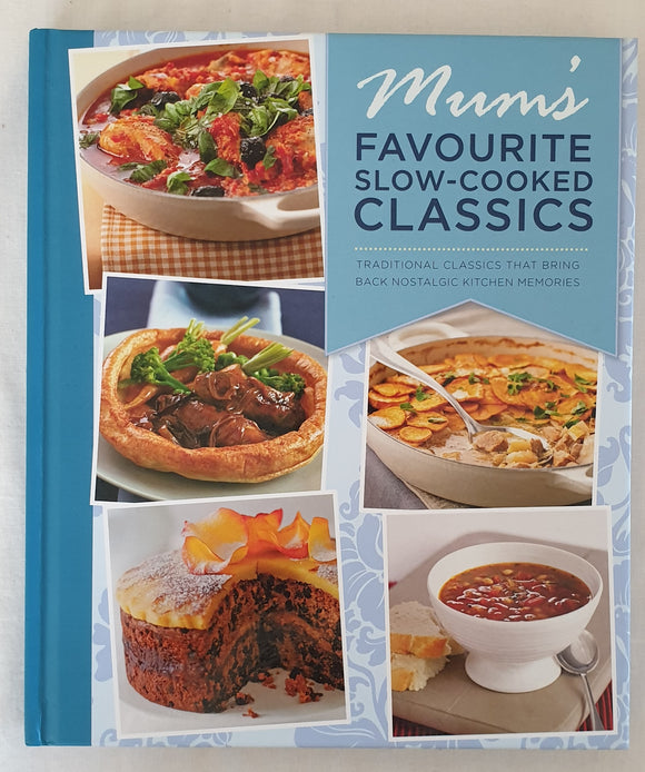 Mum's Favourite Slow-Cooked Classics by Bounty Books