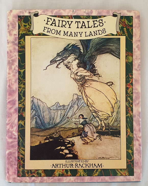 Fairy Tales from Many Lands Illustrated by Arthur Rackham