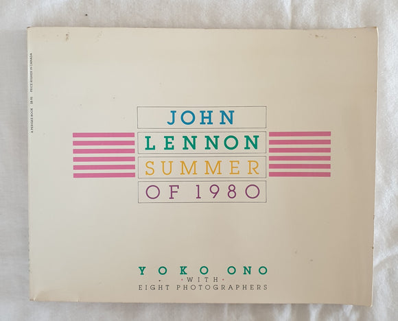 John Lennon Summer of 1980 by Yoko Ono