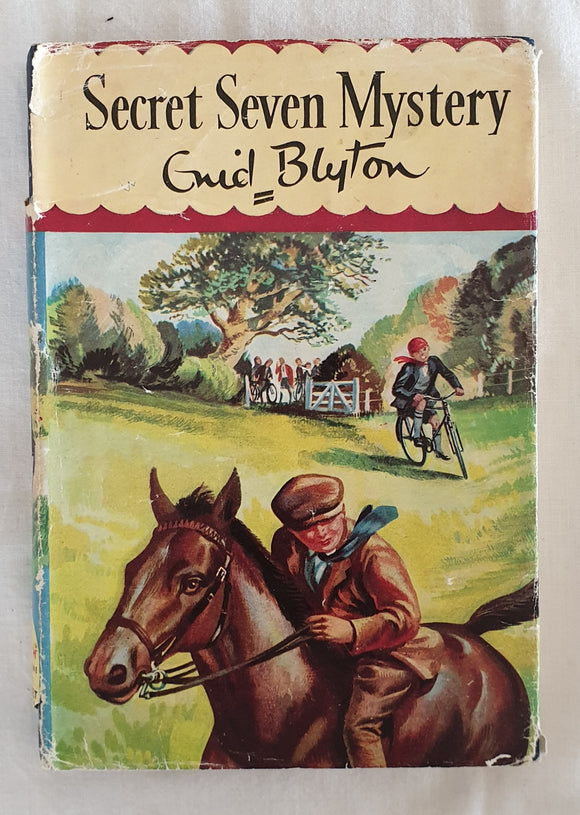 Secret Seven Mystery  by Enid Blyton  Illustrated by Burgess Sharrocks