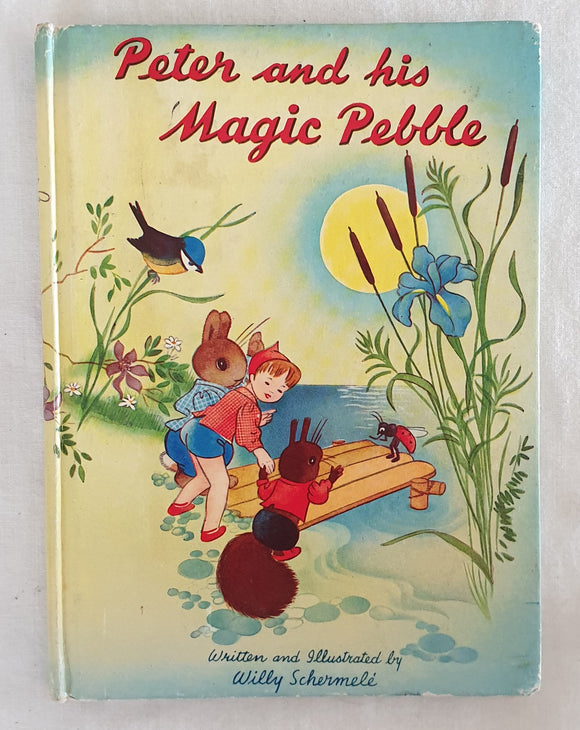 Peter and his Magic Pebble by Willy Schermele