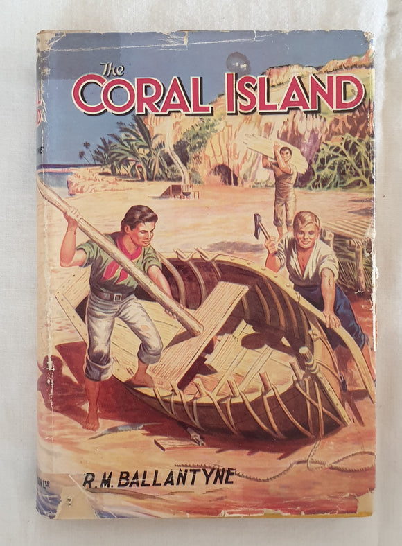 The Coral Island  by R. M. Ballantyne