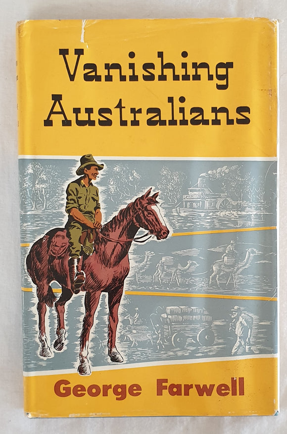 Vanishing Australians by George Farwell
