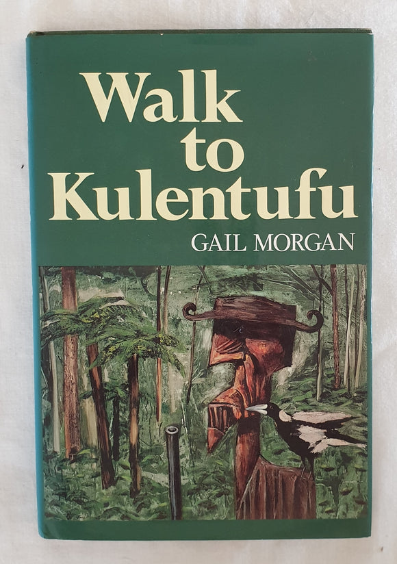 Walk to Kulentufu by Gail Morgan