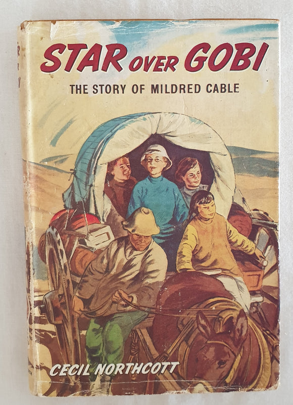 Star Over Gobi by Cecil Northcott
