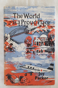 The World is a Proud Place by Joy Parker