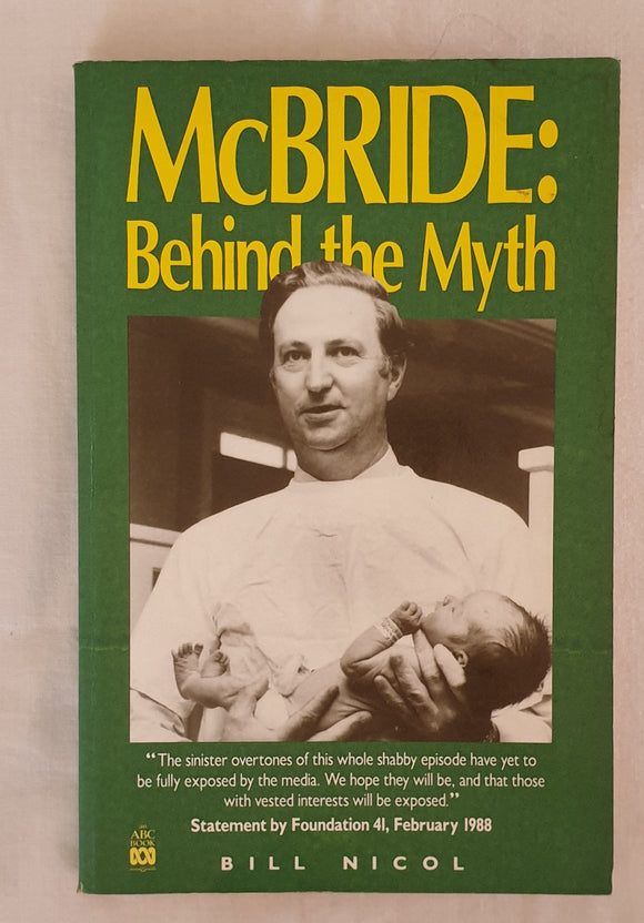 McBride: Behind the Myth by Bill Nicol
